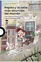 Pepito y la calle más aburrida del mundo / Pepito and the Most Boring Street in the World (Serie morada) Spanish Edition Paperback