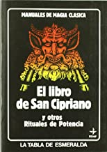 Libro de San Cipriano/ Book of St. Cyprian (Tabla de Esmeralda) (Spanish Edition)