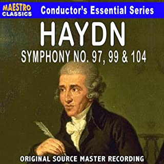 Haydn: Symphony No. 97, 99 & 104