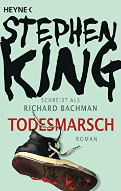 Todesmarsch: Roman (German Edition)