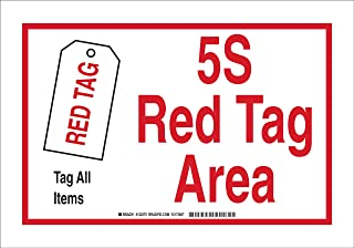 Brady 122298 Fiberglass 5-S Red Tag Area Sign, 10