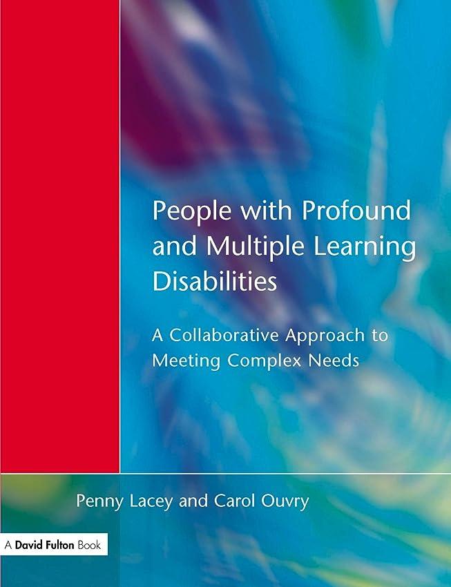 技術的な聞く歌People with Profound & Multiple Learning Disabilities: A Collaborative Approach to Meeting (English Edition)