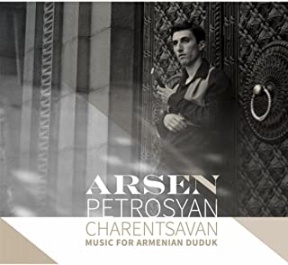 Charentsavan: Music for Armenian Duduk