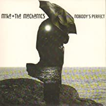 Mike + the Mechanics 45 Nobody's Perfect &Nobody Knows
