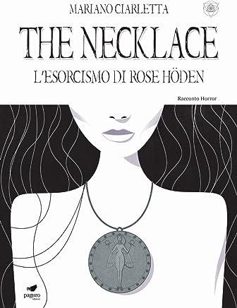 The Necklace. L esorcismo di Rose Höden