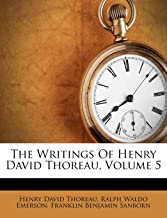 The Writings of Henry David Thoreau, Volume 5
