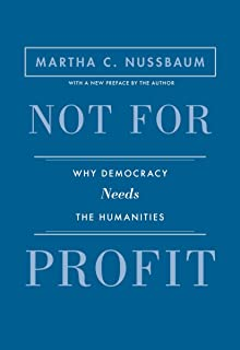 Not for Profit: Why Democracy Needs the Humanities - Updated Edition (The Public Square) (English Edition)