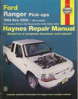 Haynes Repair Manual: Ford Ranger Pick-Ups, 1993 Thru 2005 - All Models