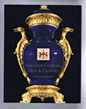 Important Furniture, Silver & Ceramics, including From Woburn Abbey and From De Rothschild: Sotheby's Auction Catalogue 8 December 2009, London