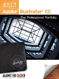 Adobe Illustrator CC 2018: The Professional Portfolio