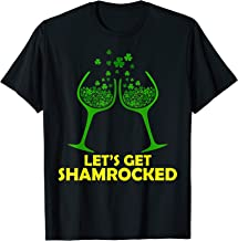 Let's Get Shamrocked St Patricks Day Tshirt Wine Lover Gifts