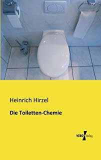 Die Toiletten-Chemie (German Edition)