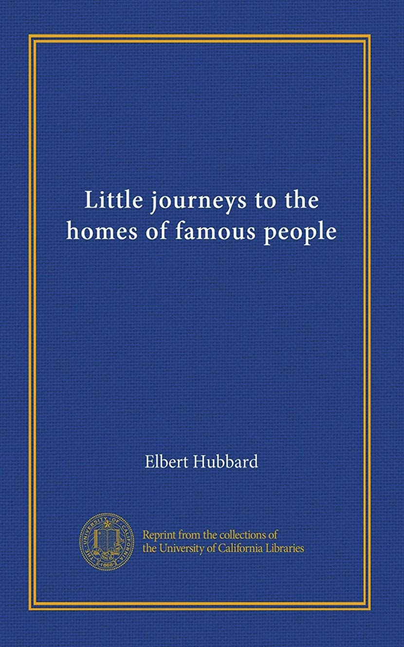 豊富に心臓方程式Little journeys to the homes of famous people