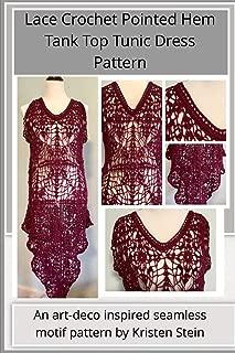 Lace Crochet Pointed Hem Tank Top Tunic Dress Pattern: An art-deco inspired seamless motif pattern by Kristen Stein