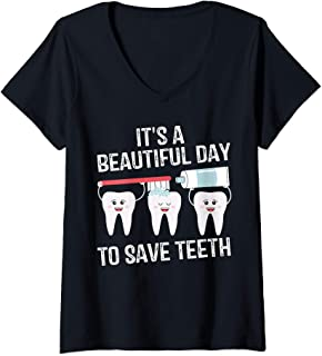 Womens Dentist Gift It's a Beautiful Day to Save Teeth Funny Dental V-Neck T-Shirt