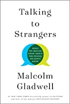 Cover image of Talking to Strangers by Malcolm Gladwell