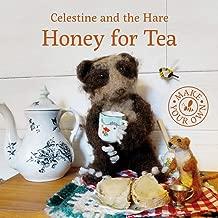 Honey for Tea (Celestine and the Hare)