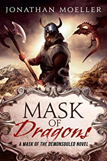 Mask of Dragons (Mask of the Demonsouled Book 2)
