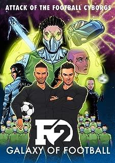 F2: Galaxy of Football: Attack of the Football Cyborgs