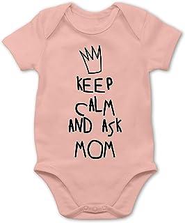 Shirtracer Strampler Motive - Keep Calm and Ask Mom Mum - Baby Body Kurzarm für Jungen und Mädchen