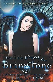 Fallen Halos and Brimstone
