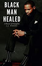 Black Man Healed