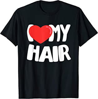 Best i love my hair tee shirt Reviews