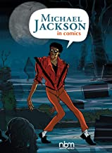 Michael Jackson in Comics! (NBM Comics Biographies)