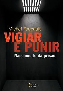 Capa do livro Vigiar e punir: Nascimento da prisão
