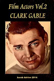 Film Actors Vol.2 Clark Gable: Part 1