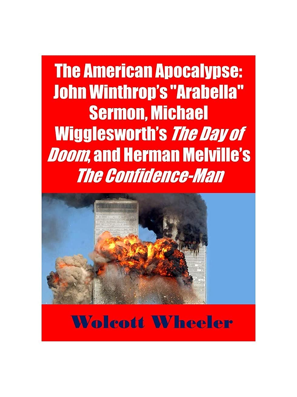 専門知識社員医師The American Apocalypse: John Winthrop's