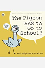 The Pigeon HAS to Go to School! Paperback