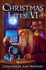 Christmas Lites VI Kindle Edition