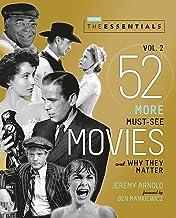 The Essentials Vol. 2: 52 فیلم های بیشتری که باید ببینید و چرا آنها مهم هستند (فیلم های کلاسیک ترنر)