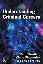 Understanding Criminal Careers (English Edition)