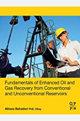 Fundamentals of Enhanced Oil and Gas Recovery from Conventional and Unconventional Reservoirs (English Edition) Format Kindle