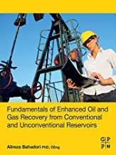Fundamentals of Enhanced Oil and Gas Recovery from Conventional and Unconventional Reservoirs (English Edition)