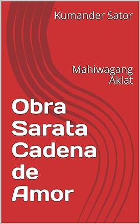 Obra Sarata Cadena de Amor: Mahiwagang Aklat