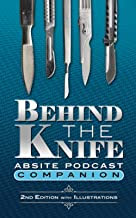 Behind The Knife ABSITE Podcast Companion