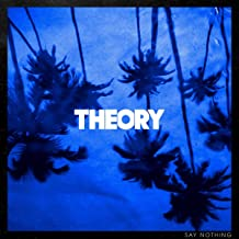Theory Of A Deadman - 'Say Nothing'