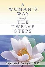 A Woman's Way through the Twelve Steps PDF