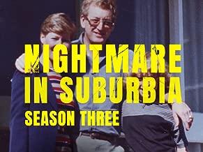 Nightmare in Suburbia