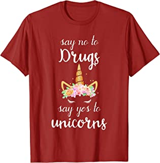 Say No To Drugs Say Yes To Unicorns Red Ribbon Week T-Shirt