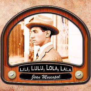 Lili, Lulu, Lola, Lala
