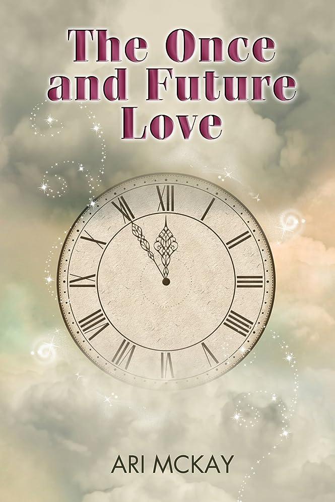 差し控えるフリース慣れるThe Once and Future Love (English Edition)