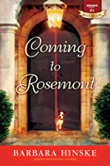 Coming to Rosemont: The First Novel in the Rosemont Series Kindle Edition