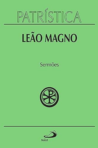Books By Leao Magno_patristica Sermoes Vol 6 Portuguese ...