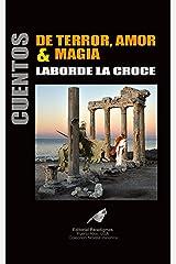 Cuentos de Terror, Amor & Magia (Spanish Edition) Kindle Edition