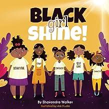 Black Girl Shine!