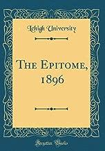 The Epitome, 1896 (Classic Reprint)